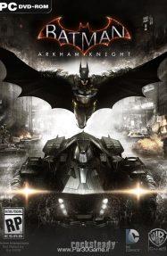 دانلود بازی Batman Arkham Knight برای PC,دانلود بازی Batman Arkham Knight برای کامپیوتر,سیستم مورد نیاز بازی Batman Arkham Knight,بتمن آرخام نایت