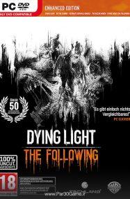 دانلود بازی Dying Light برای PC,دانلود بازی Dying Light برای کامپیوتر,سیستم مورد نیاز بازی Dying Light, دانلود بازی Dying Light The Following, دانلود آپدیت