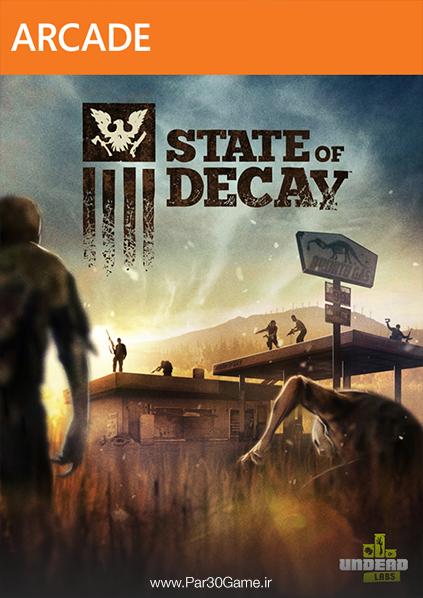 دانلود بازی State of Decay برای PC,دانلود بازی State of Decay برای کامپیوتر,سیستم مورد نیاز بازی State of Decay, دانلود نسخه ی Year One بازی State of Decay