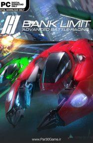 دانلود بازی Bank Limit Advanced Battle Racing برای PC,دانلود بازی Bank Limit Advanced Battle Racing برای کامپیوتر,سیستم مورد نیاز بازی Bank Limit