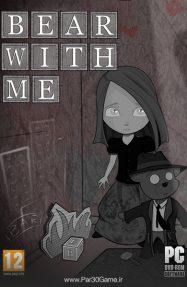 دانلود بازی Bear With Me برای PC,دانلود بازی Bear With Me برای کامپیوتر,سیستم مورد نیاز بازی Bear With Me, دانلود قسمت اول بازی Bear With Me