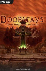 دانلود بازی Doorways Holy Mountains of Flesh برای PC,دانلود بازی Doorways Holy Mountains of Flesh برای کامپیوتر,سیستم مورد نیاز بازی Doorways