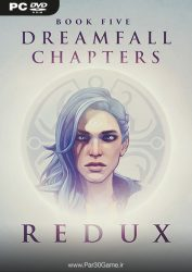 دانلود بازی Dreamfall Chapters Book Five Redux برای PC