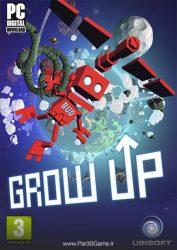 دانلود بازی Grow Up برای PC,دانلود بازی Grow Up برای کامپیوتر,سیستم مورد نیاز بازی Grow Up, دانلود کرک بازی Grow Up, دانلود بازی Grow Up با لینک مستقیم