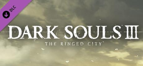 DARK SOULS™ III – The Ringed City