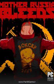 دانلود بازی Mother Russia Bleeds برای PC,دانلود بازی Mother Russia Bleeds برای کامپیوتر,سیستم مورد نیاز بازی Mother Russia Bleeds, دانلود بازی Bleeds