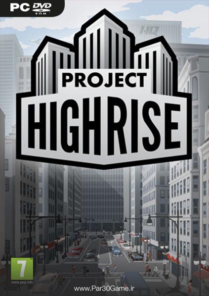 دانلود بازی Project Highrise برای PC,دانلود بازی Project Highrise برای کامپیوتر,سیستم مورد نیاز بازی Project Highrise, دانلود بازی Project Highrise