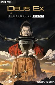 دانلود بازی Deus Ex Mankind Divided : A Criminal Past برای PC