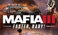 دانلود بازی Mafia 3 Faster Baby برای PC