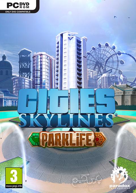 دانلود بازی Cities Skylines Parklife برای PC