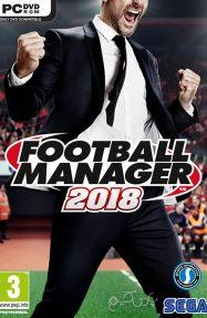 دانلود بازی Football Manager 2018 برای PC