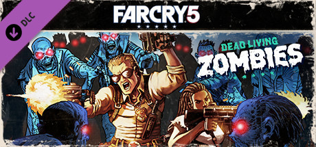 Far Cry 5 Dead Living Zombies