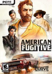 دانلود بازی American Fugitive برای PC
