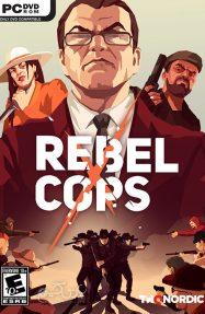 دانلود بازی Rebel Cops برای PC