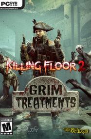 دانلود بازی Killing Floor 2 Grim Treatments برای PC