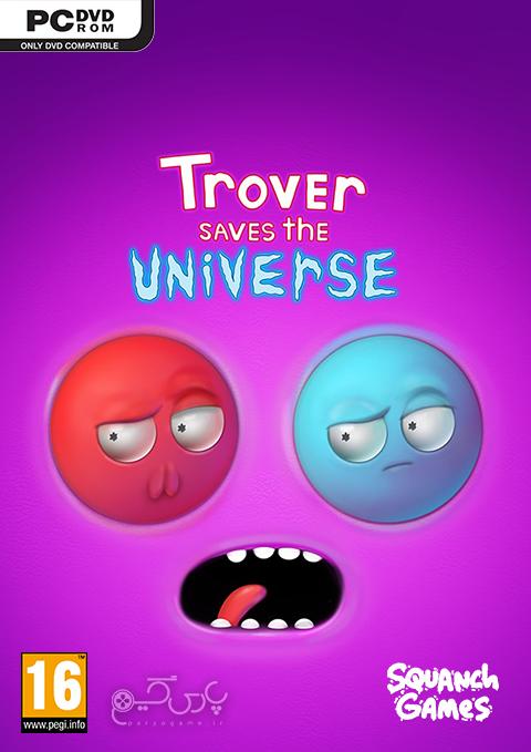 دانلود بازی Trover Saves the Universe برای PC