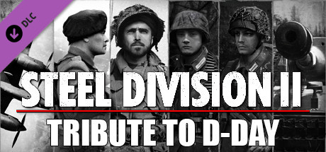 Steel Division 2 Tribute to D-Day Pack