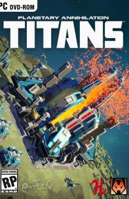 دانلود بازی Planetary Annihilation TITANS برای PC