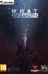 دانلود بازی What Happened برای PC