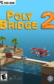 دانلود بازی Poly Bridge 2 برای PC