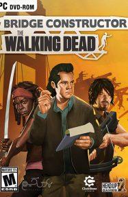 دانلود بازی Bridge Constructor The Walking Dead برای PC