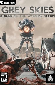 دانلود بازی Grey Skies A War of the Worlds Story برای PC