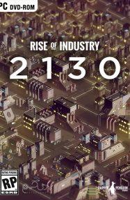 دانلود بازی Rise of Industry 2130 برای PC
