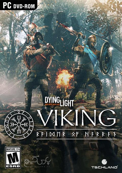 دانلود بازی Dying Light Viking Raiders of Harran Bundle برای PC