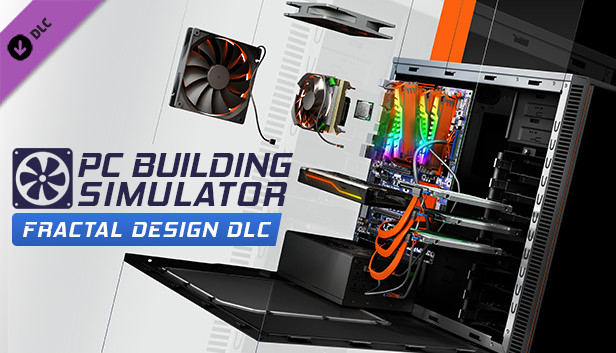 PC Building Simulator Fractal Design Workshop