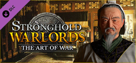 Stronghold Warlords The Art of War