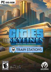 دانلود بازی Cities Skylines Train Stations برای PC