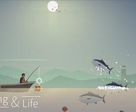 Fishing and Life