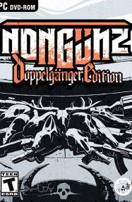 دانلود بازی Nongunz Doppelganger Edition برای PC