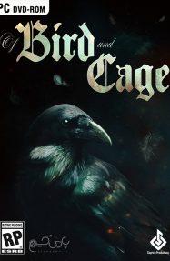دانلود بازی Of Bird and Cage برای PC