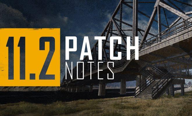 PUBG 11.2 Patch Notes