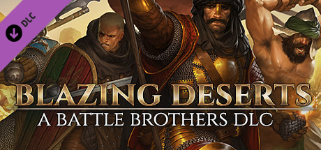 Battle Brothers Blazing Deserts