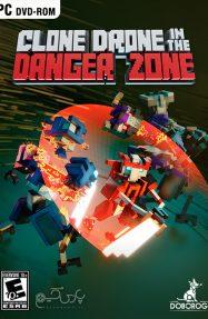 دانلود بازی Clone Drone in the Danger Zone برای PC