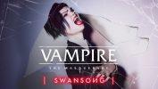 بازی Vampire The Masquerade Swansong