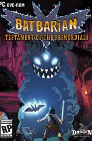 دانلود بازی Batbarian Testament of the Primordials برای PC