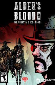 دانلود بازی Alders Blood Definitive Edition برای PC