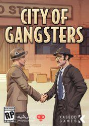 دانلود بازی City of Gangsters برای PC