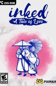 دانلود بازی Inked A Tale of Love برای PC