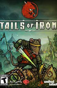 دانلود بازی Tails of Iron برای PC