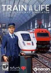 دانلود بازی Train Life A Railway Simulator برای PC