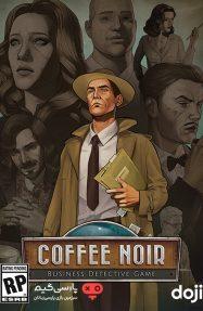 دانلود بازی Coffee Noir برای PC