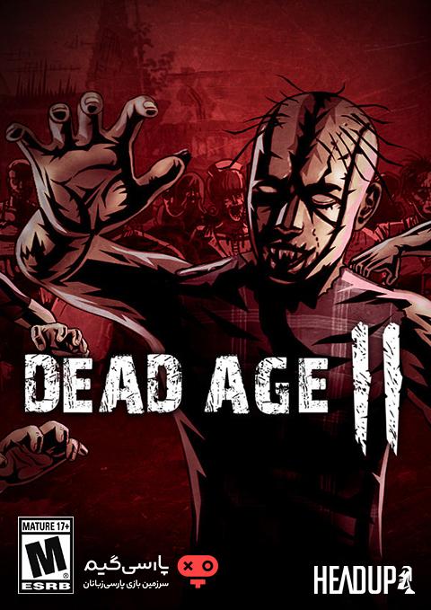 دانلود بازی Dead Age 2 برای PC