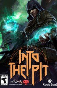دانلود بازی Into the Pit برای PC
