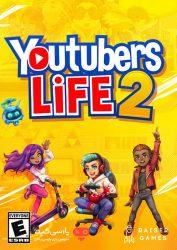 دانلود بازی Youtubers Life 2 برای PC